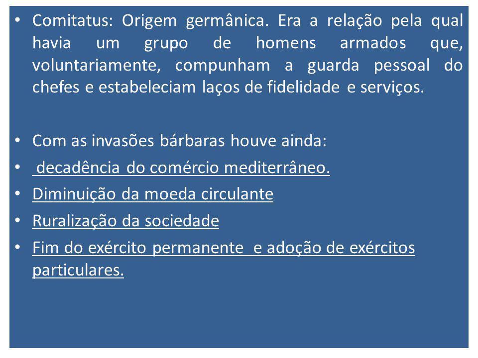 Comitatus: Origem germânica