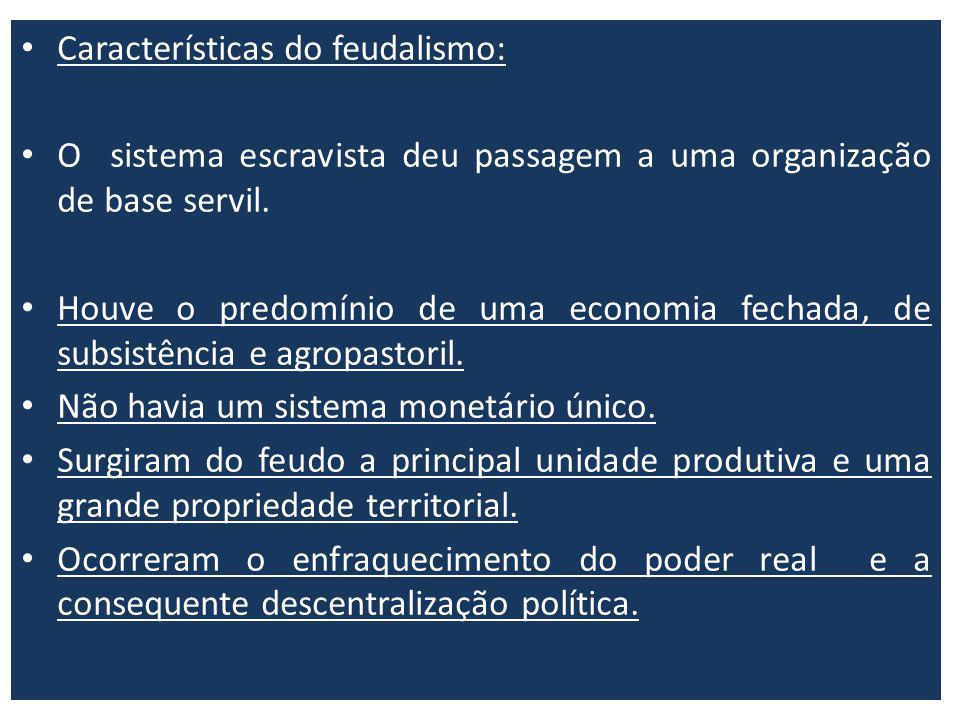 Características do feudalismo: