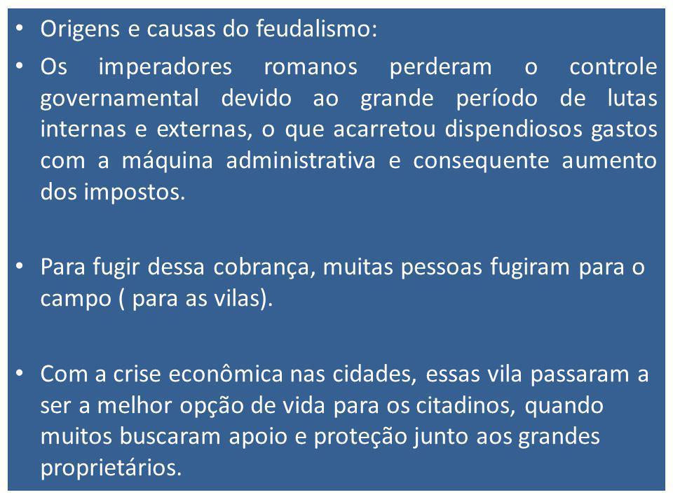 Origens e causas do feudalismo: