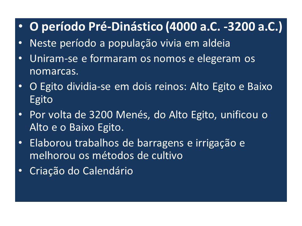 O período Pré-Dinástico (4000 a.C. -3200 a.C.)