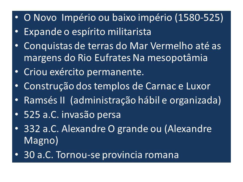 O Novo Império ou baixo império (1580-525)