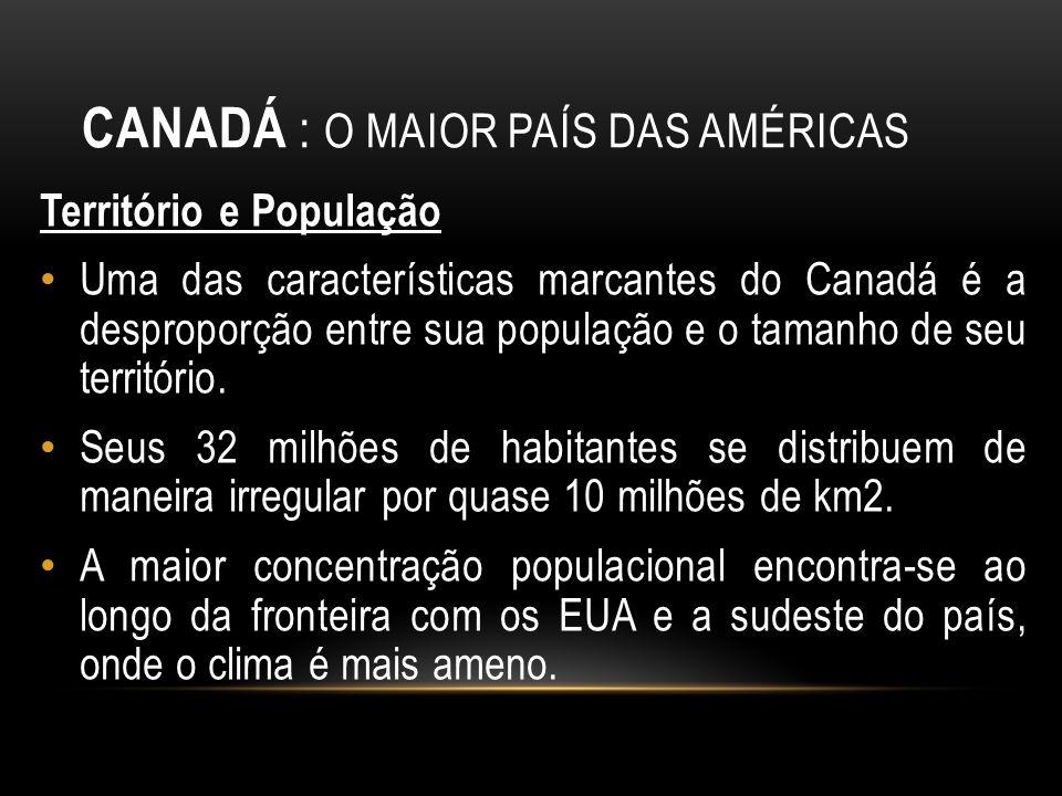 Canadá : o maior país das Américas