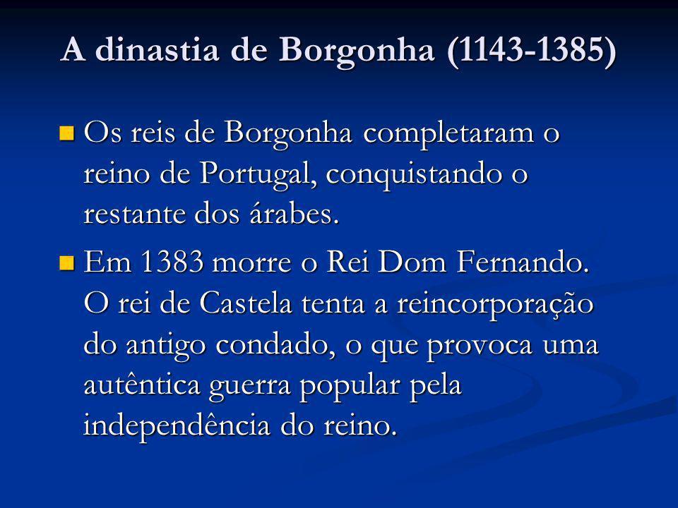 A dinastia de Borgonha (1143-1385)
