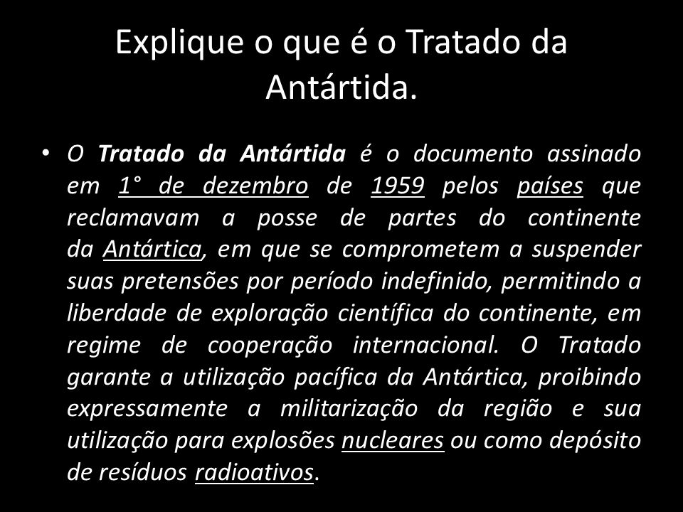 Explique o que é o Tratado da Antártida.