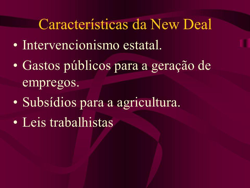 Características da New Deal