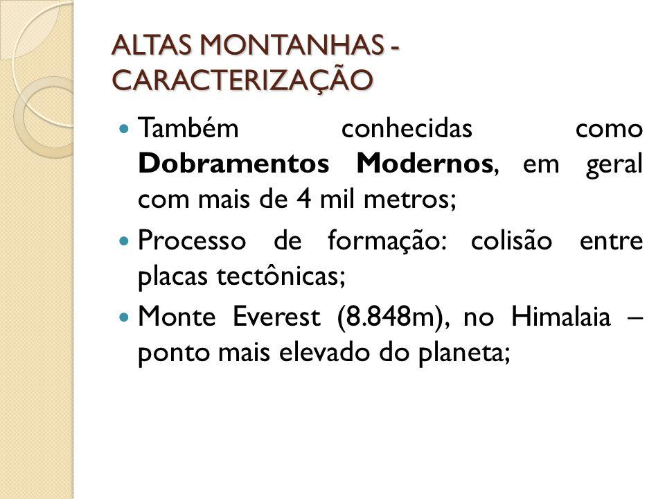 ALTAS MONTANHAS - CARACTERIZAÇÃO