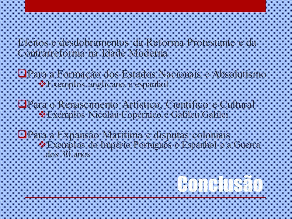 Efeitos e desdobramentos da Reforma Protestante e da Contrarreforma na Idade Moderna