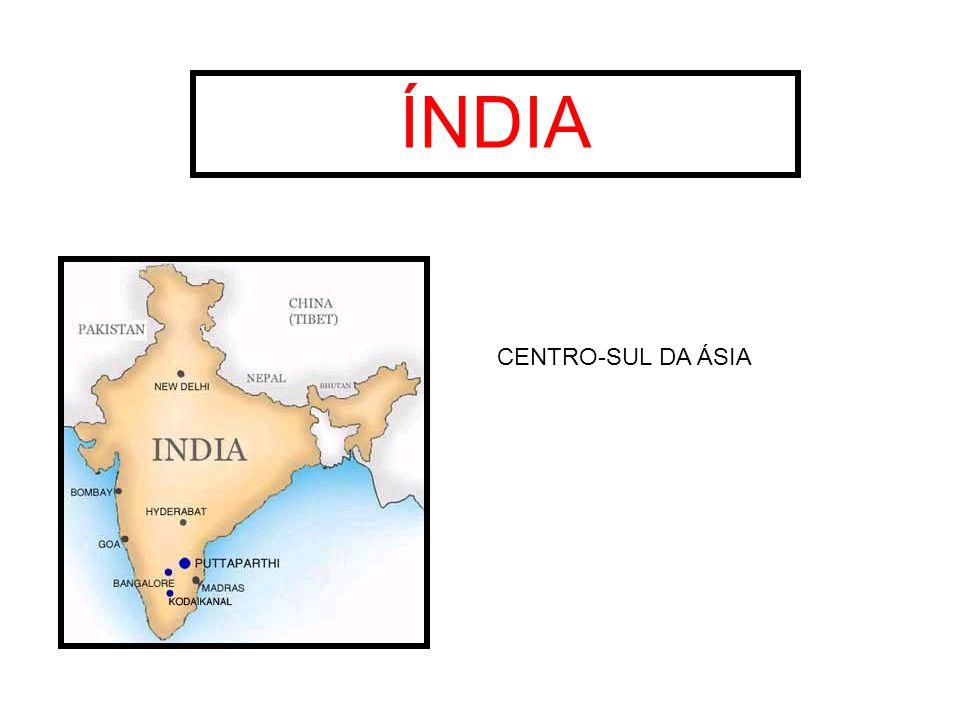 ÍNDIA CENTRO-SUL DA ÁSIA