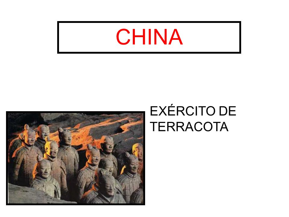 CHINA EXÉRCITO DE TERRACOTA