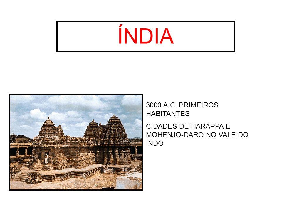 ÍNDIA 3000 A.C. PRIMEIROS HABITANTES