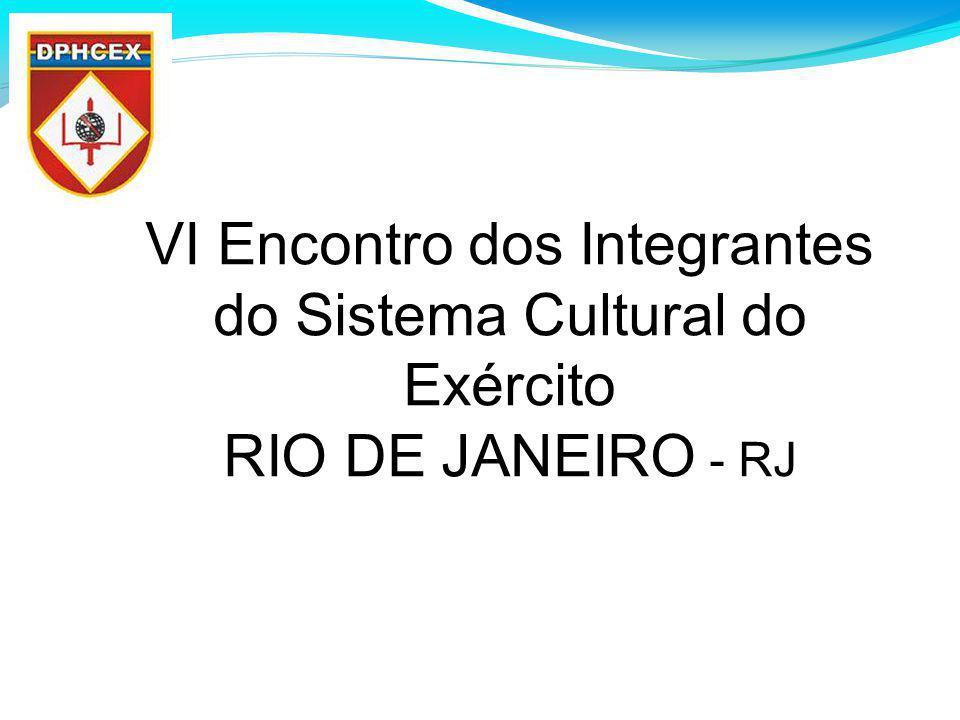 VI Encontro dos Integrantes do Sistema Cultural do Exército RIO DE JANEIRO - RJ