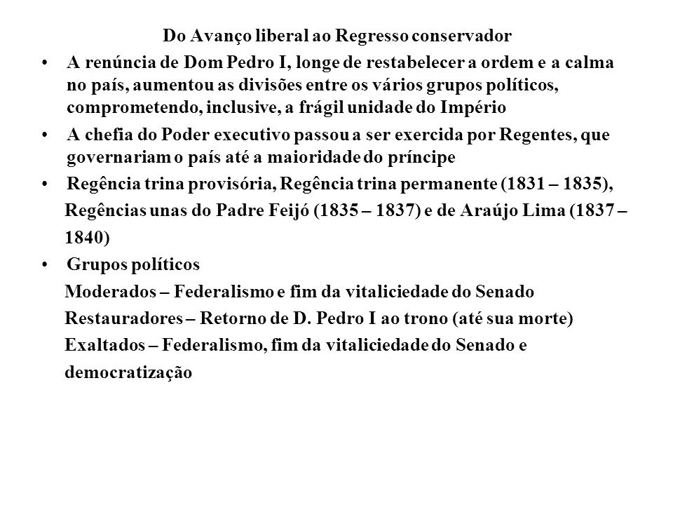 Do Avanço liberal ao Regresso conservador