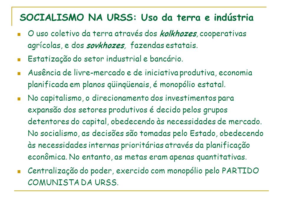 SOCIALISMO NA URSS: Uso da terra e indústria