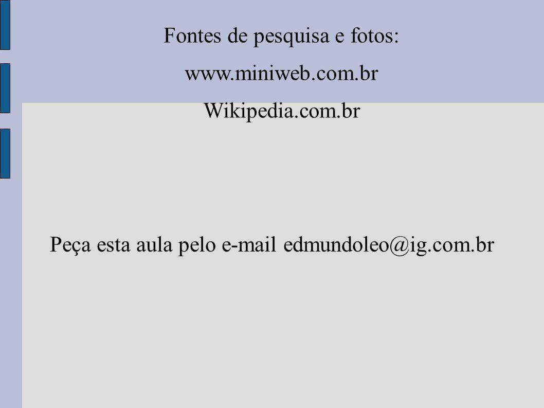 Peça esta aula pelo e-mail edmundoleo@ig.com.br