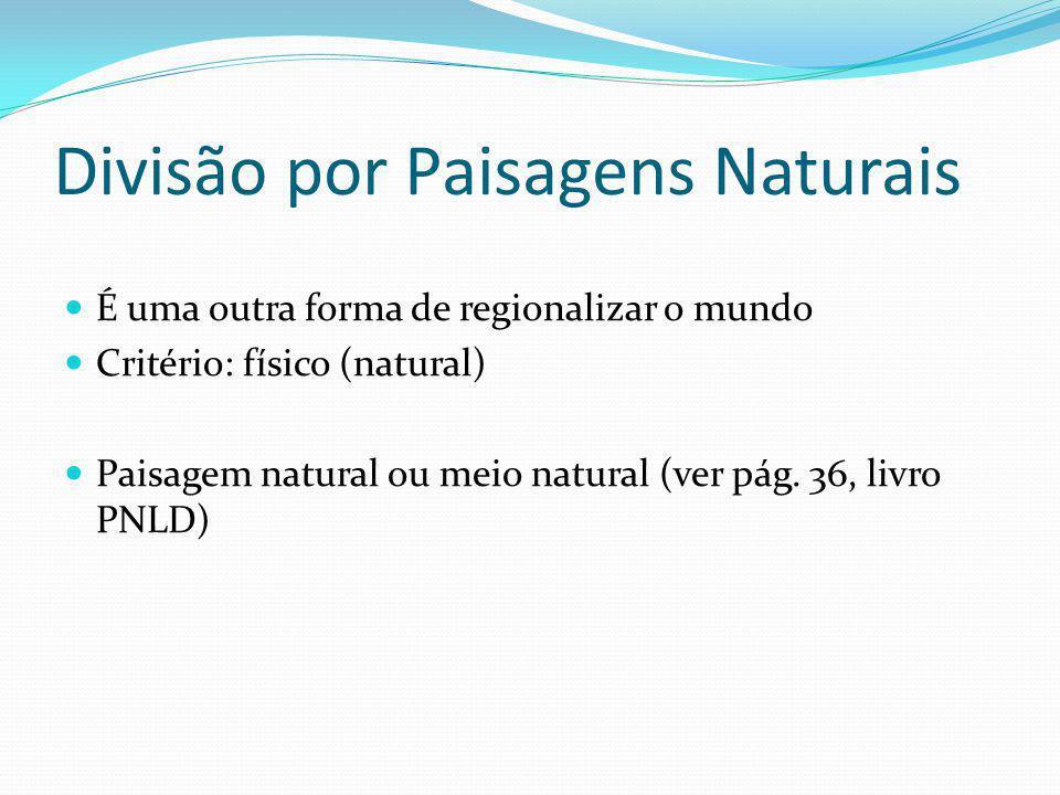 Divisão por Paisagens Naturais