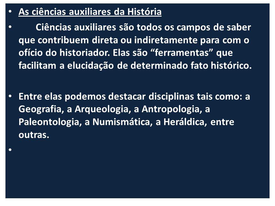 As ciências auxiliares da História