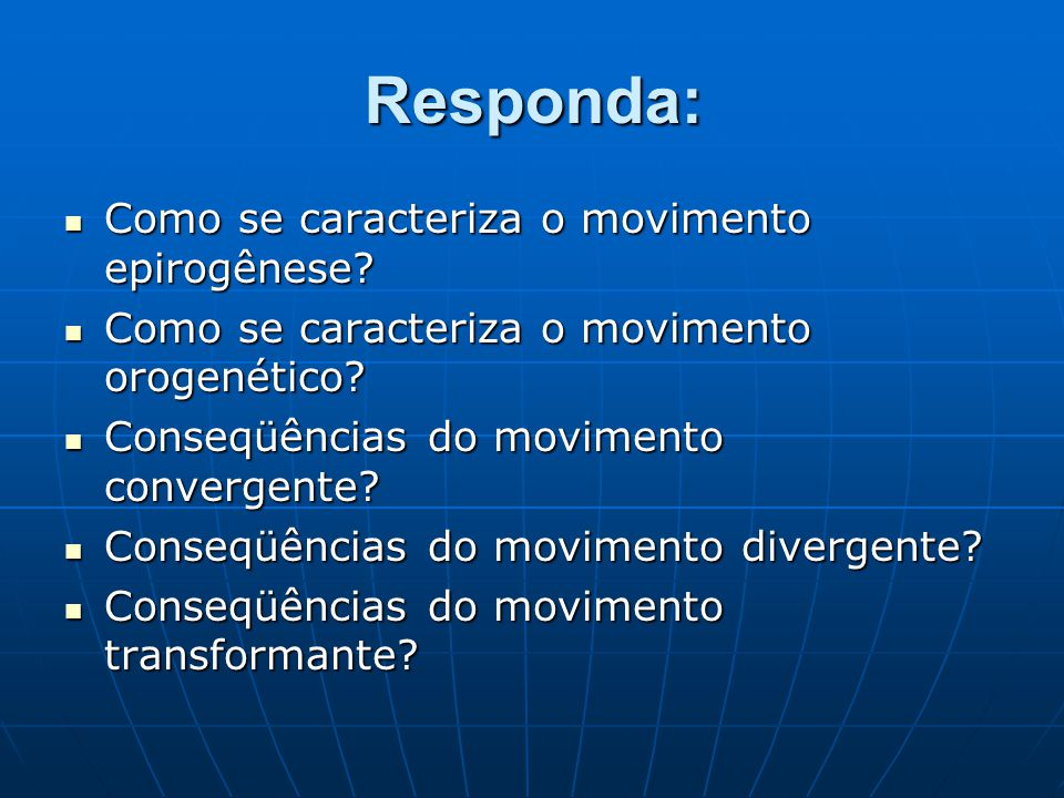Responda: Como se caracteriza o movimento epirogênese