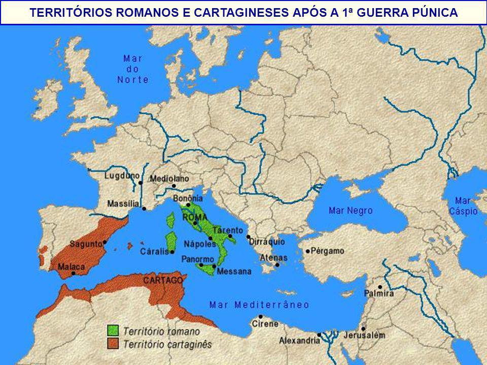 TERRITÓRIOS ROMANOS E CARTAGINESES APÓS A 1ª GUERRA PÚNICA