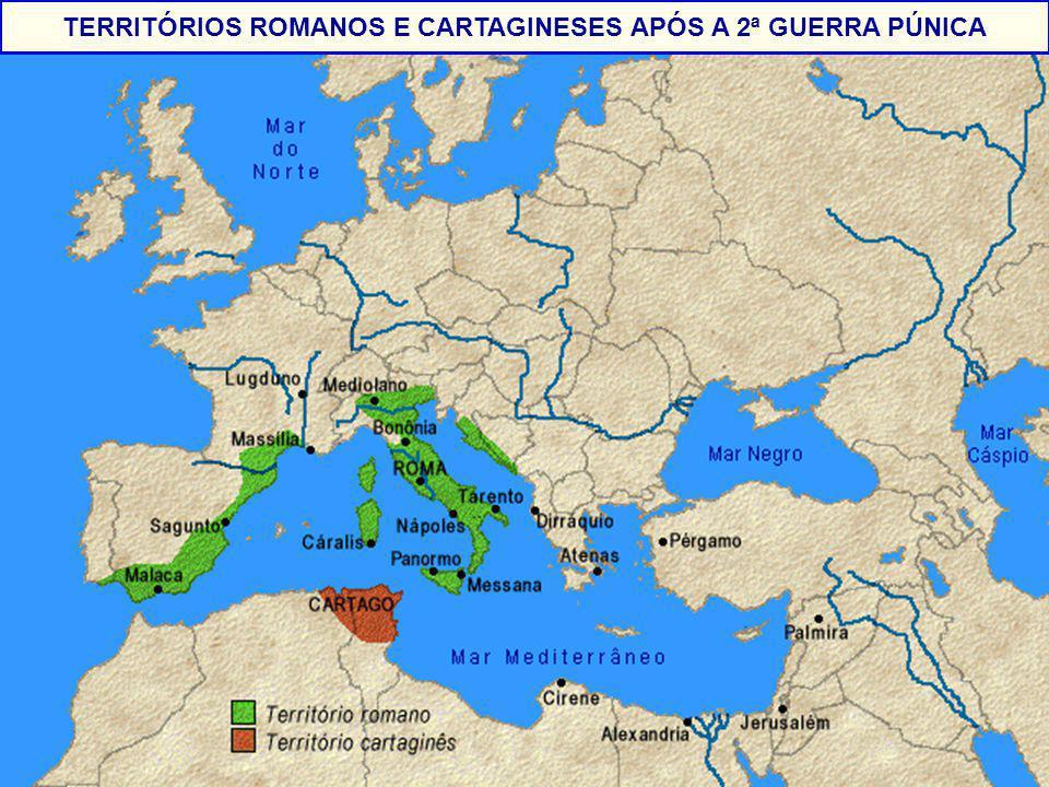 TERRITÓRIOS ROMANOS E CARTAGINESES APÓS A 2ª GUERRA PÚNICA