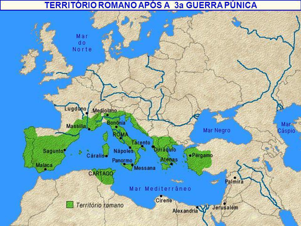 TERRITÓRIO ROMANO APÓS A 3a GUERRA PÚNICA