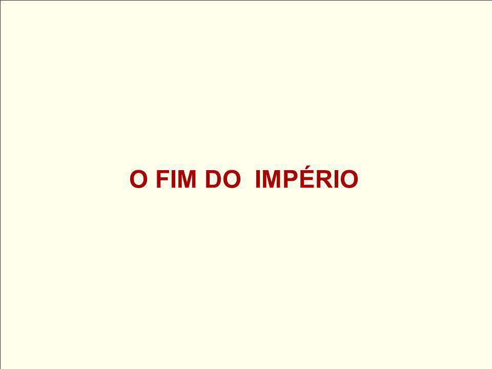 O FIM DO IMPÉRIO