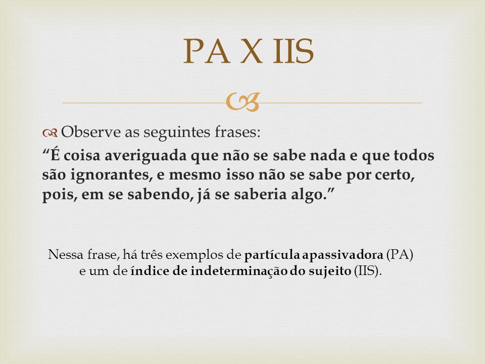 PA X IIS Observe as seguintes frases: