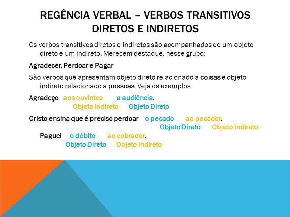 Regência verbal – verbos transitivos diretos e indiretos