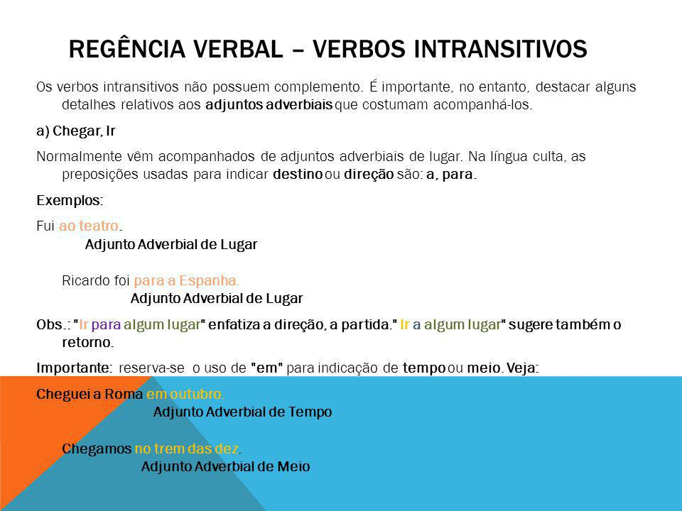 Regência verbal – verbos intransitivos