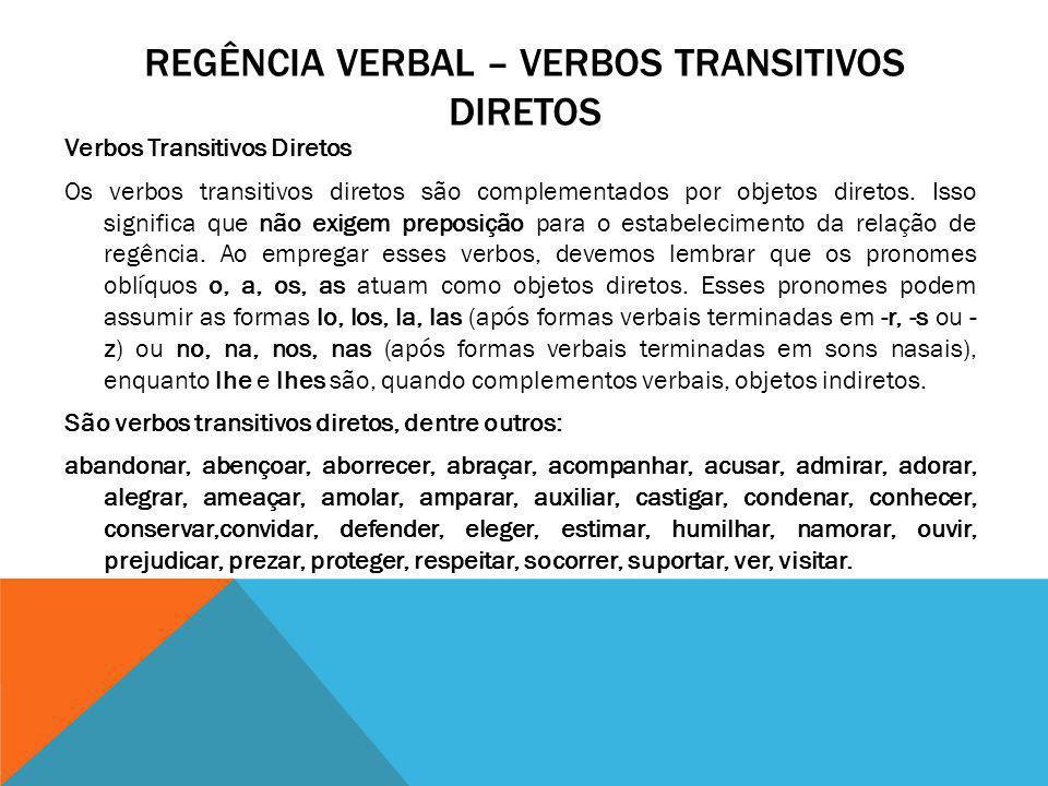 Regência verbal – verbos transitivos diretos