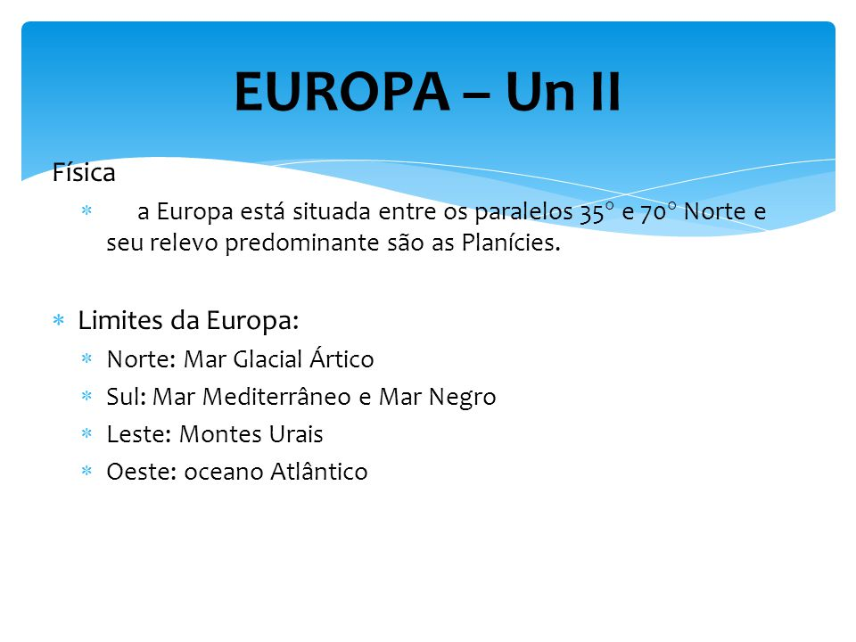 EUROPA – Un II Física Limites da Europa: