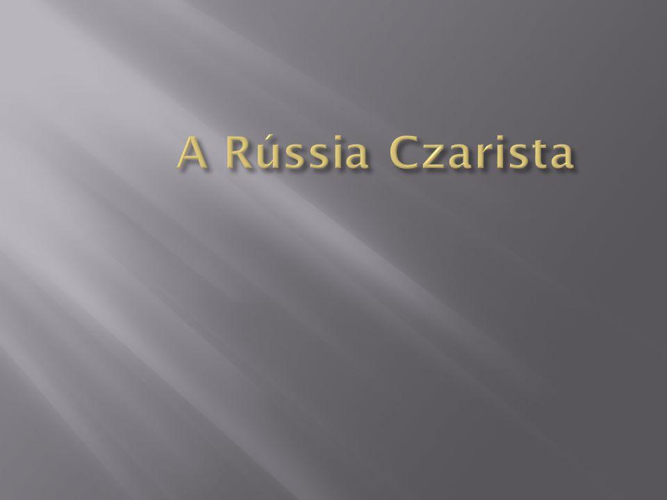 A Rússia Czarista