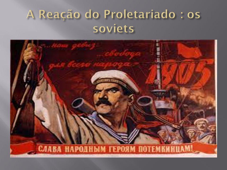 A Reação do Proletariado : os soviets