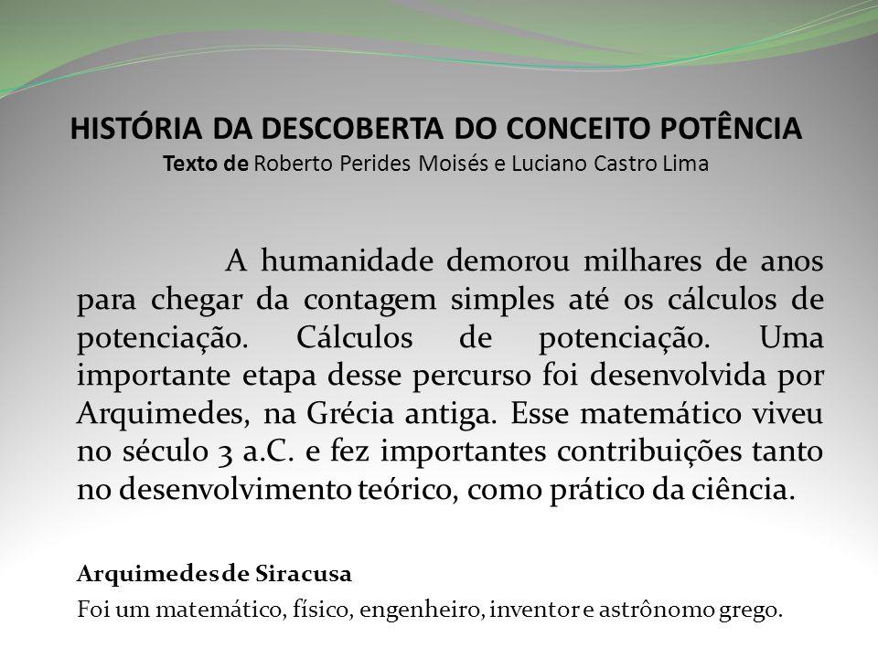 História da descoberta do conceito POTÊNCIA Texto de Roberto Perides Moisés e Luciano Castro Lima
