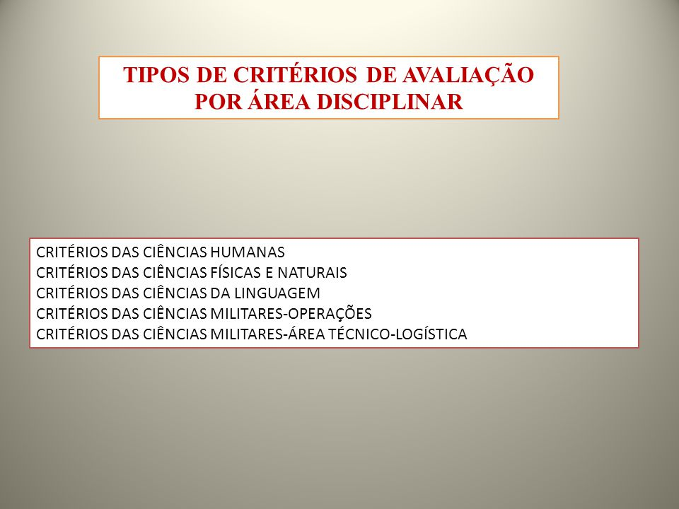 TIPOS DE CRITÉRIOS DE AVALIAÇÃO POR ÁREA DISCIPLINAR