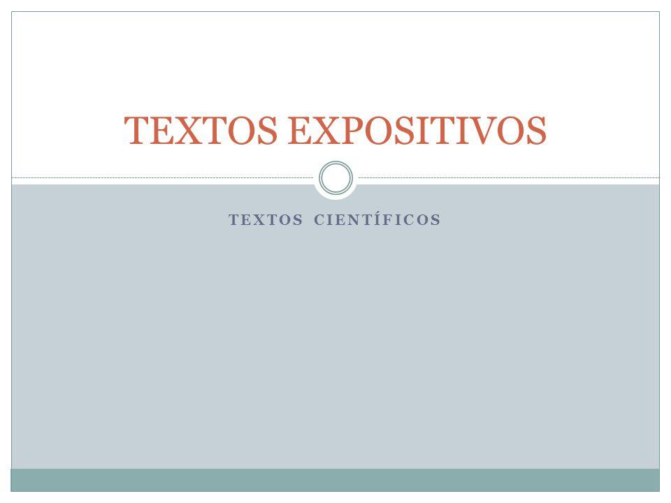 TEXTOS EXPOSITIVOS textos científicos