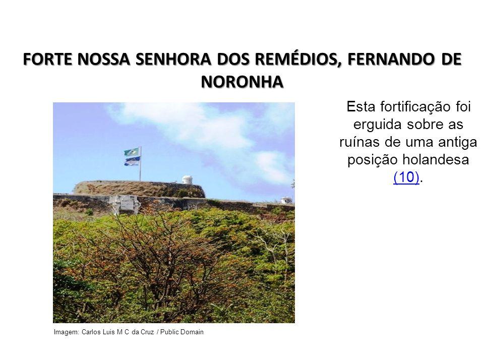 FORTE NOSSA SENHORA DOS REMÉDIOS, FERNANDO DE NORONHA