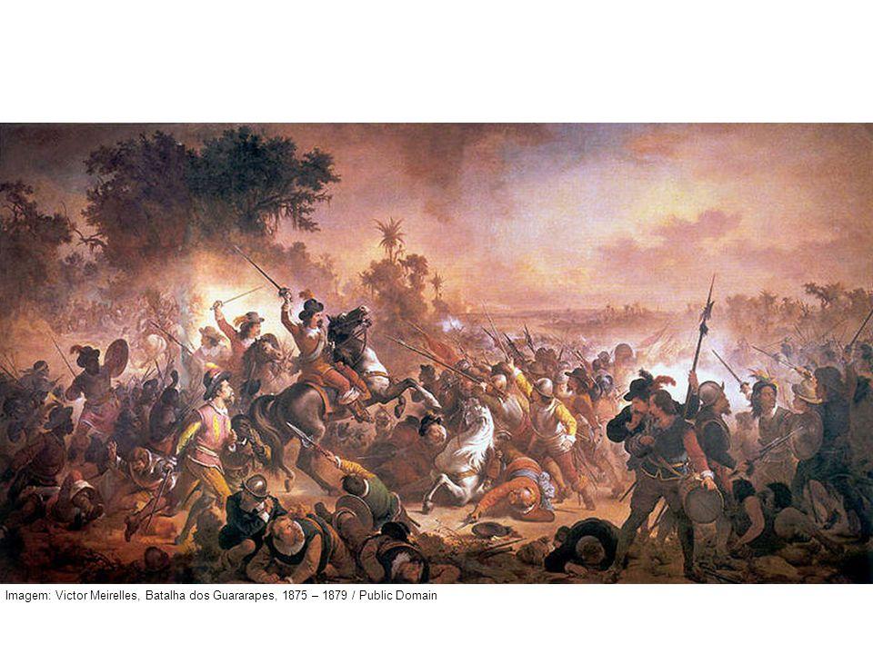 Imagem: Victor Meirelles, Batalha dos Guararapes, 1875 – 1879 / Public Domain