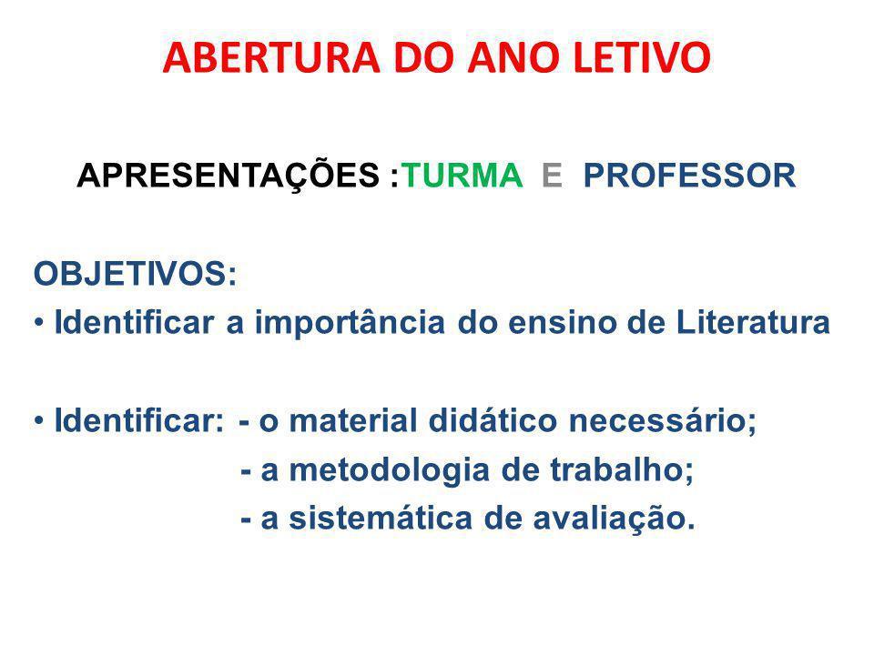 APRESENTAÇÕES :TURMA E PROFESSOR