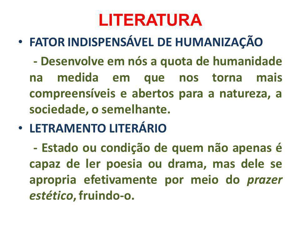 LITERATURA FATOR INDISPENSÁVEL DE HUMANIZAÇÃO