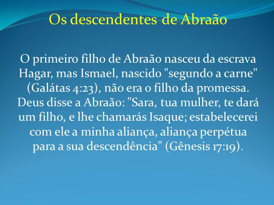 Os descendentes de Abraão
