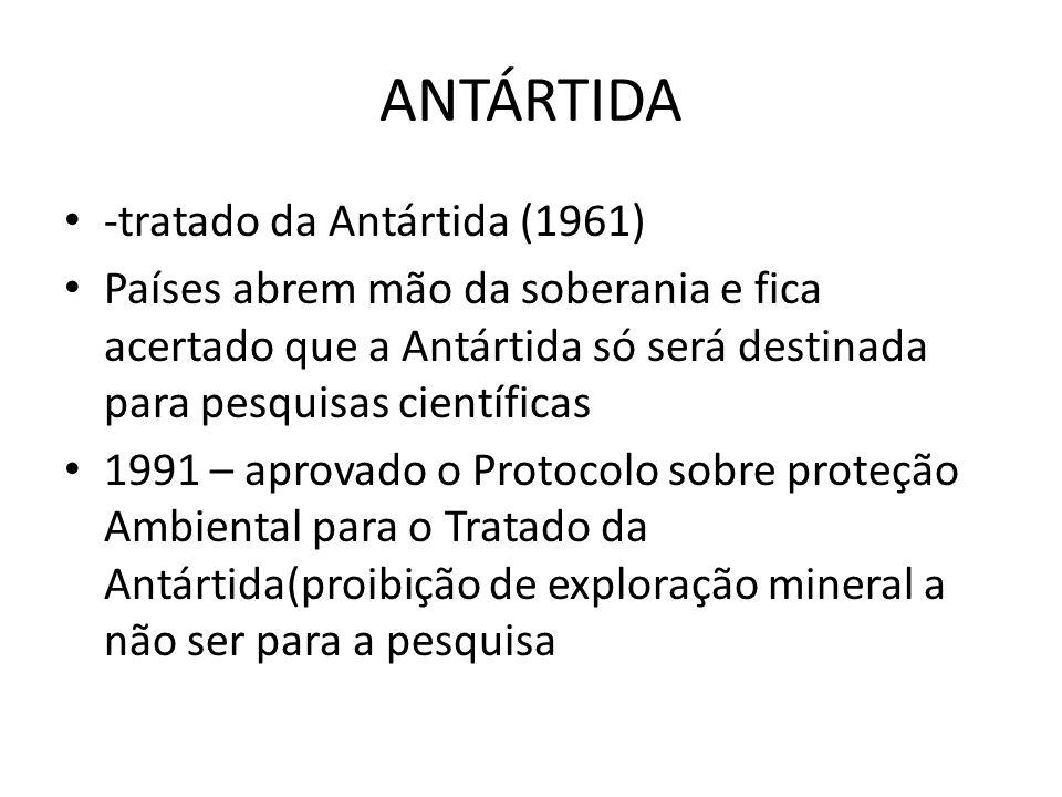 ANTÁRTIDA -tratado da Antártida (1961)