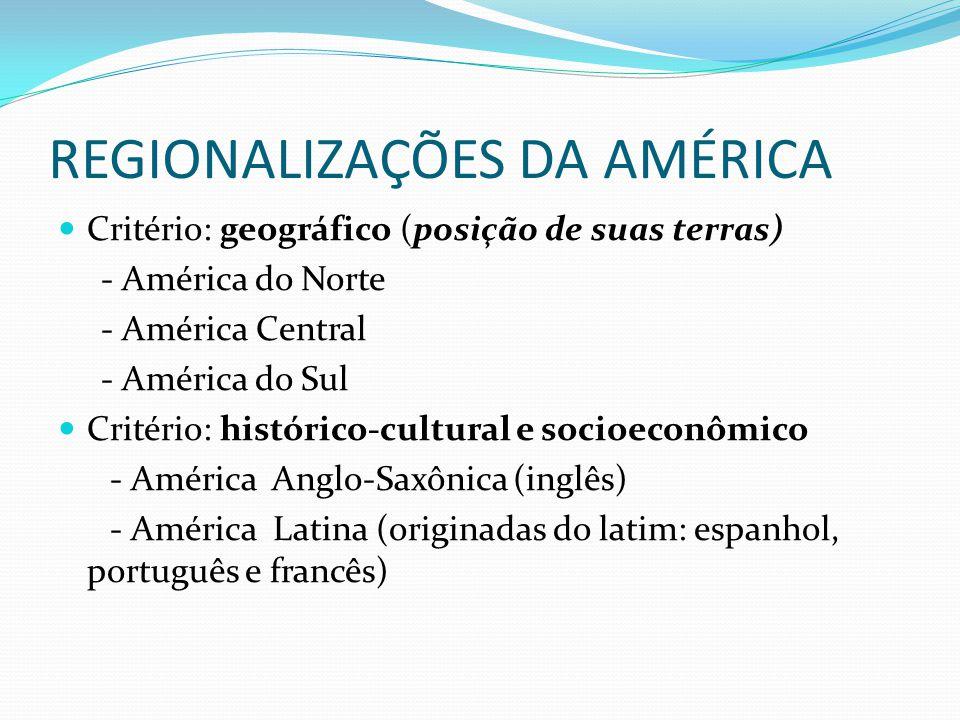 REGIONALIZAÇÕES DA AMÉRICA