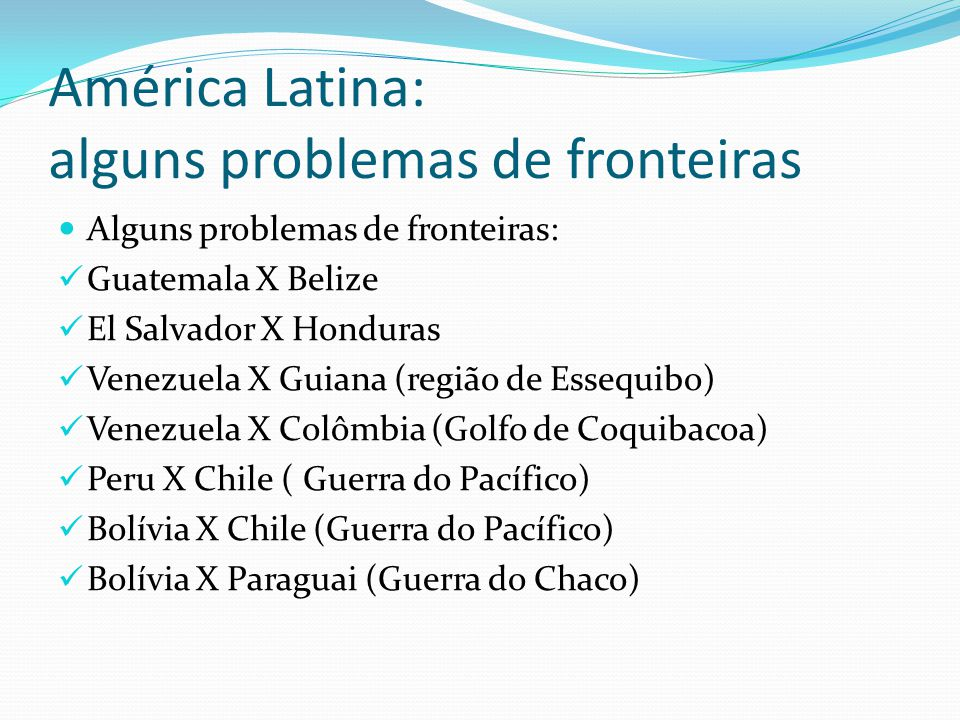 América Latina: alguns problemas de fronteiras
