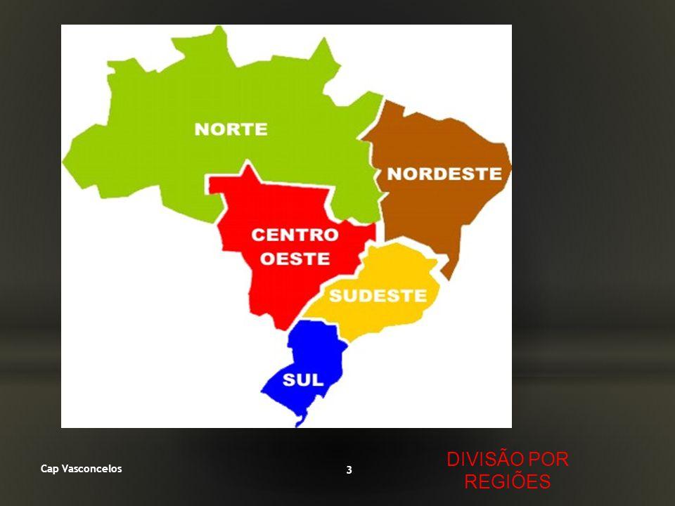 DIVISÃO POR REGIÕES Cap Vasconcelos