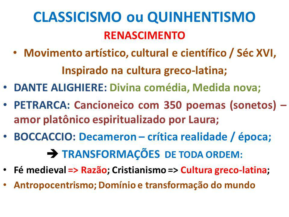 CLASSICISMO ou QUINHENTISMO