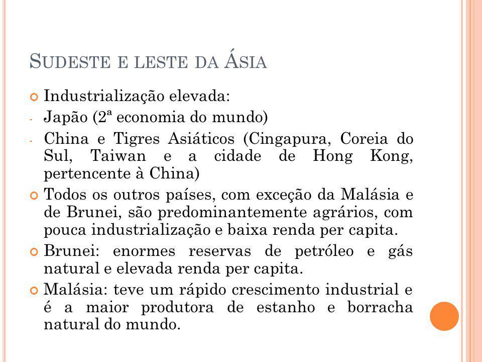 Sudeste e leste da Ásia Industrialização elevada: