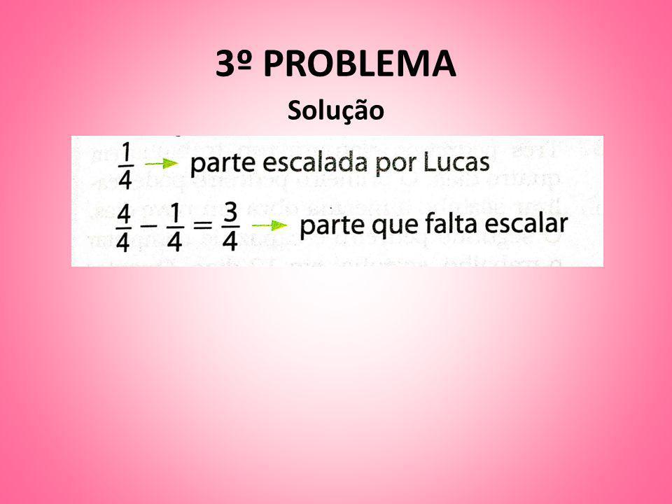3º PROBLEMA Solução