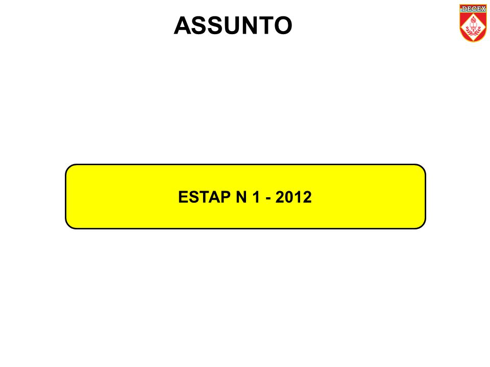 ASSUNTO ESTAP N 1 - 2012