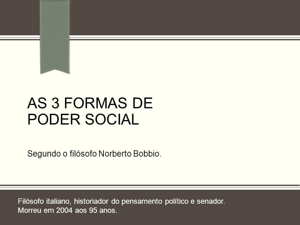 As 3 formas de poder SOCIAL