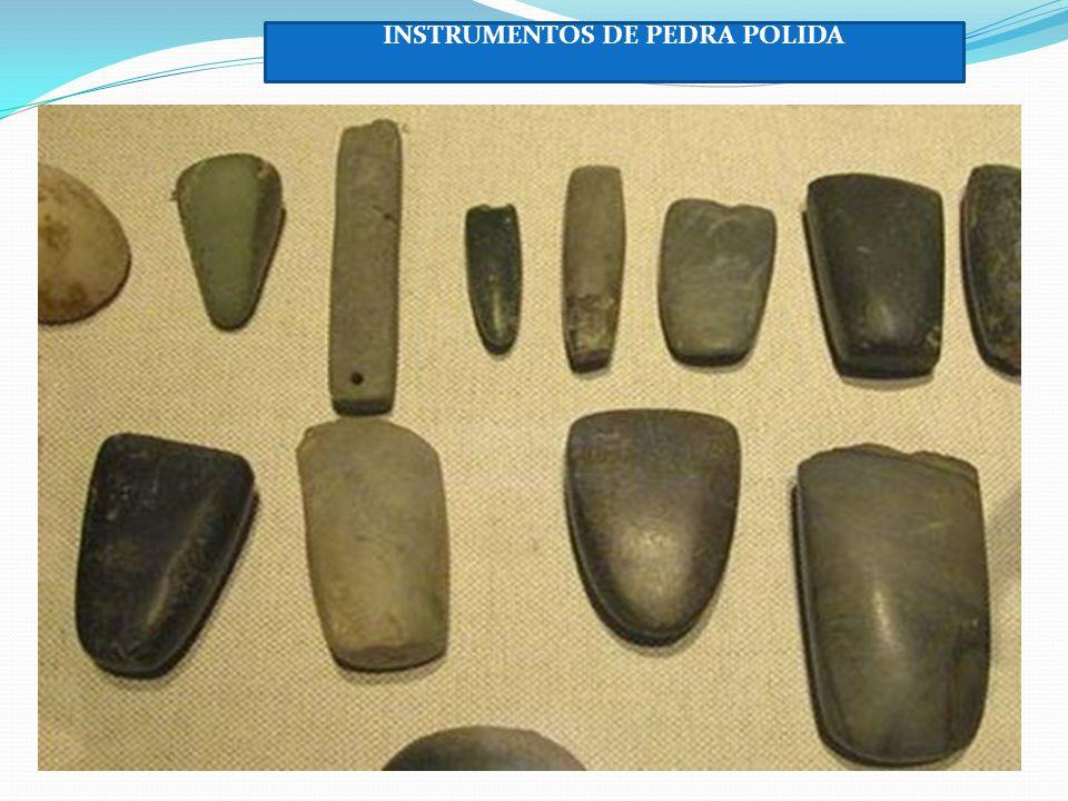 INSTRUMENTOS DE PEDRA POLIDA